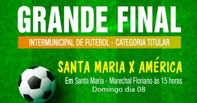 Santa Maria e América disputam a final do Intermunicipal da Categoria Titular neste domingo