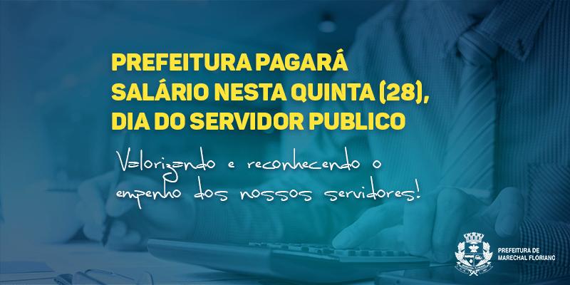 Prefeitura de Marechal Floriano pagará salário nesta quinta (28), dia do servidor público
